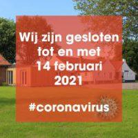 Corona gesloten tot 14 februari 2021